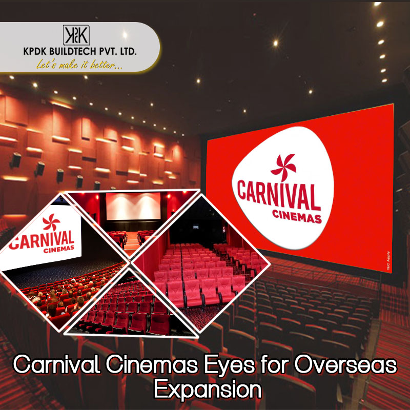 Carnival Cinemas Eyes for Overseas Expansion