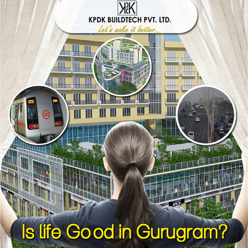 Is life Good in Gurugram