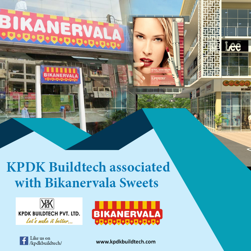 KPDK Buildtech Associated with Bikanervala Sweets