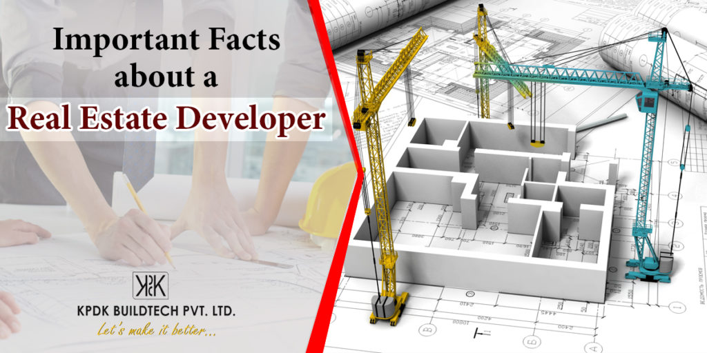 Important Fact about a Real Estate Developer