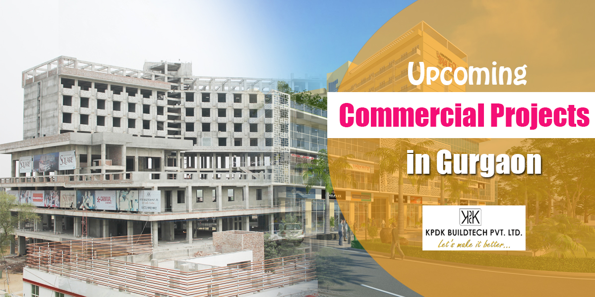 Upcoming Commercial Projects in Gurgaon